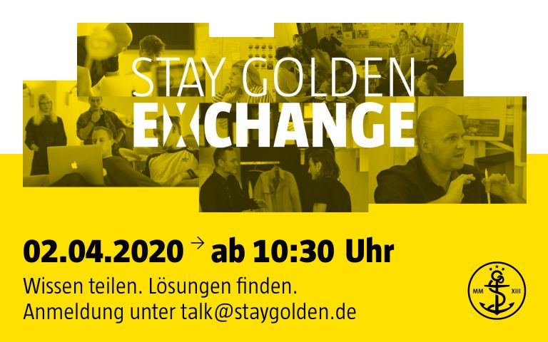 stay golden, exchange, online, Gespräch, dialog, Austausch, videokonferenz, design, marke, management, corporate design, brand identity, markenkommunikation, düsseldorf