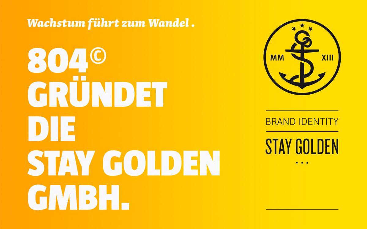 Neugründung der stay golden GmbH